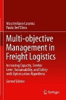 Multi-objective Management in Freight Logistics