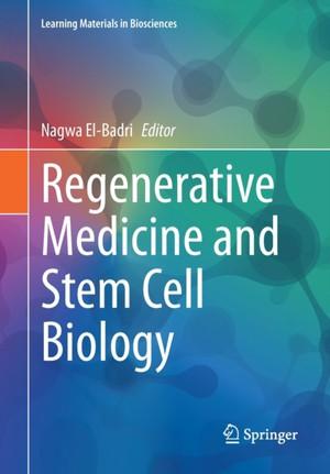 Regenerative Medicine and Stem Cell Biology