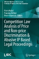 Competition Law Analysis of Price and Non-price Discrimination & Abusive IP Based Legal Proceedings