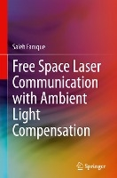 Free Space Laser Communication with Ambient Light Compensation