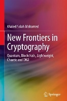 New Frontiers in Cryptography