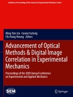 Advancement of Optical Methods & Digital Image Correlation in Experimental Mechanics