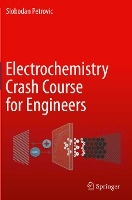 Electrochemistry Crash Course for Engineers