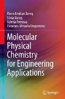 Molecular Physical Chemistry for Engineering Applications