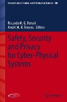 Safety, Security and Privacy for Cyber-Physical Systems