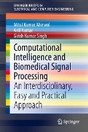 Computational Intelligence and Biomedical Signal Processing
