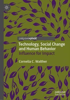 Technology, Social Change and Human Behavior