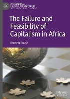The Failure and Feasibility of Capitalism in Africa