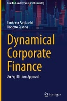 Dynamical Corporate Finance