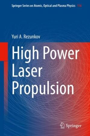 High Power Laser Propulsion