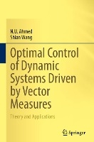 Optimal Control of Dynamic Systems Driven by Vector Measures