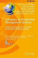 Advances in Production Management Systems. Artificial Intelligence for Sustainable and Resilient Production Systems