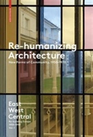 Re-Humanizing Architecture