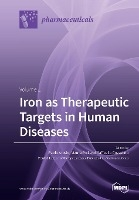 Iron as Therapeutic Targets in Human Diseases