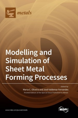 Modelling and Simulation of Sheet Metal Forming Processes