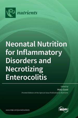 Neonatal Nutrition for Inflammatory Disorders and Necrotizing Enterocolitis