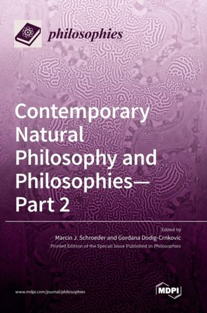 Contemporary Natural Philosophy and Philosophies - Part 2