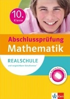 Abschlussprüfung 10. Klasse Mathematik