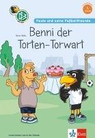 Paule und seine Fußballfreunde - Benni, der Torten-Torwart