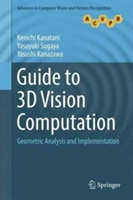 Guide to 3D Vision Computation