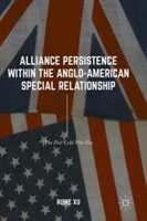 Alliance Persistence within the Anglo-American Special Relationship