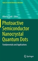 Photoactive Semiconductor Nanocrystal Quantum Dots