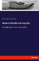 Guide to Health and Long Life