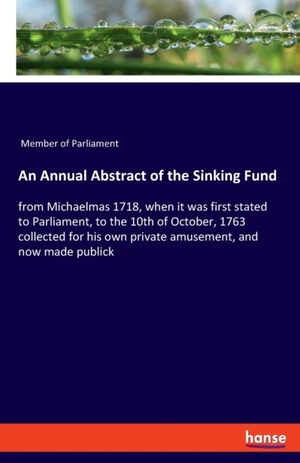 An Annual Abstract of the Sinking Fund