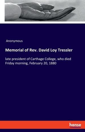 Memorial of Rev. David Loy Tressler