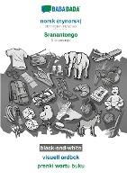 BABADADA black-and-white, norsk (nynorsk) - Sranantongo, visuell ordbok - prenki wortu buku