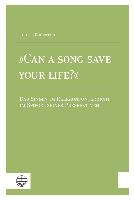 Tenbergen, T: »Can a Song Save your Life?«