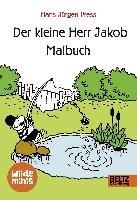 Press, H: Der kleine Herr Jakob. Malbuch