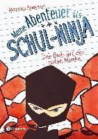 Meine Abenteuer als Schul-Ninja, Band 03