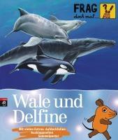 Englert, S: Frag doch mal ... die Maus! - Wale und Delfine