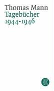 Tagebücher 1944 - 1946