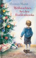 Mann, T: Weihnachten bei den Buddenbrooks