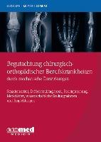 Begutachtung chirurgisch-orthopädischer Berufskrankheiten