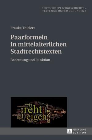 Paarformeln in Mittelalterlichen Stadtrechtstexten
