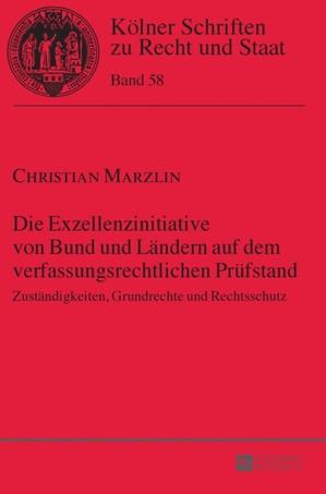 Die Exzellenzinitiative Von Bund Und Laendern Auf Dem Verfassungsrechtlichen Pruefstand