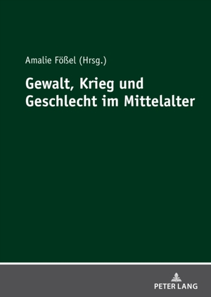 Gewalt, Krieg und Geschlecht im Mittelalter