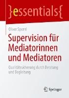 Supervision für Mediatorinnen und Mediatoren
