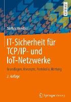 IT-Sicherheit für TCP/IP- und IoT-Netzwerke