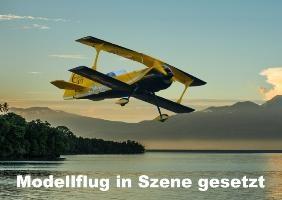 Modellflug in Szene gesetzt (Posterbuch DIN A4 quer)