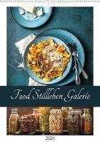Food Stillleben Galerie (Wandkalender 2020 DIN A2 hoch)