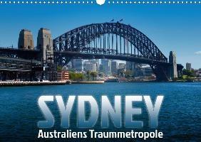 SYDNEY Australiens TraummetropoleCH-Version  (Wandkalender 2020 DIN A3 quer)