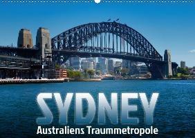 SYDNEY Australiens TraummetropoleCH-Version  (Wandkalender 2020 DIN A2 quer)