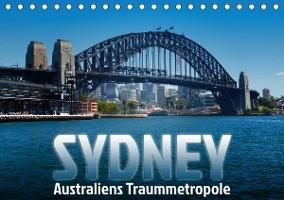 SYDNEY Australiens TraummetropoleCH-Version  (Tischkalender 2020 DIN A5 quer)