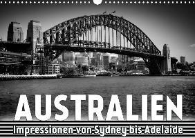 AUSTRALIEN Impressionen von Sydney bis Adelaide (Wandkalender 2020 DIN A3 quer)