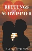 Rettungsschwimmer küssen besser
