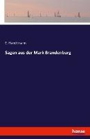 Sagen aus der Mark Brandenburg